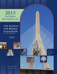 AASHTO-MBE-2-I4 Manual for Bridge Evaluation, 2nd Edition, 2015 Interim Revisions