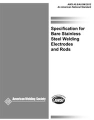 AWS- A5.9/A5.9M:2012 Specification for Bare Stainless Steel Welding Electrodes and Rods