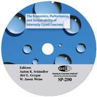 ACI-SP-290 The Economics, Performance and Sustainability of Internally Cured Concrete CD