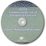 ACI-SP-278 Frontiers in the Use of Polymers in Concrete CD