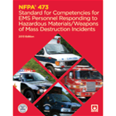 NFPA-473(13)BK: Standard for Competencies for EMS Personnel Responding to Hazardous Materials-Weapons of Mass Destruction Incidents (BOOK)