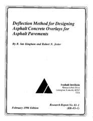 AI-RR-83-1 Deflection Method for Designing Asphalt Concrete Overlays for Asphalt Pavement