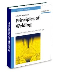 ASM-72022G Principles of Welding: Processes, Physics, Chemistry and Metallurgy