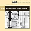 SPE-32687 1999 Reprint Series No 49: Pore Pressure and Fracture Gradients