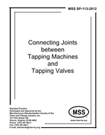 MSS-SP-113-2012 Connecting Joints between Tapping Machines and Tapping Valves