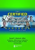ASQ-H1447-2013 The Certified Manager of Quality/Organizational Excellence Handbook, Fourth Edition