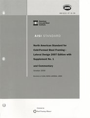 AISI S213-07 W/S1-09 (2012) - North American Standard For Cold-Formed Steel Framing - Lateral Design, 2007 Edition With Supplement 1 (Reaffirmed 2012)