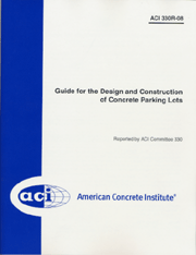 ACI-330R-08 Guide for the Design and Construction of Concrete Parking Lots