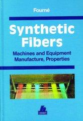PLASTICS-02509 1999 Synthetic Fibers: Machines and Equipment Manufacture, Properties, (Hanser)