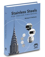 ASM-05231G Stainless Steels for Design Engineers