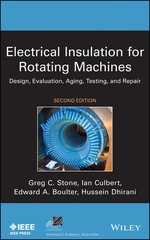 IEEE-05706-3 Electrical Insulation for Rotating Machines: Design, Evaluation, Aging, Testing, and Repair, 2nd Edition
