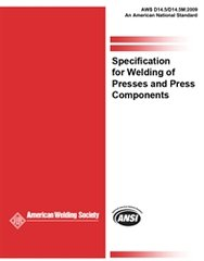 AWS- D14.5/D14.5M:2009 Specification for Welding Presses and Press Components