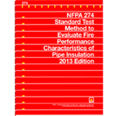 NFPA-274(13): Standard Test Method to Evaluate Fire Performance Characteristics of Pipe Insulation
