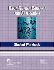 AWWA-17993 WSO: Basic Science Concepts and Applications Student Workbook, Fourth Edition