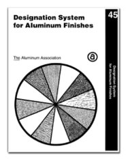 AA-DAF-45 Designation System for Aluminum Finishes, 2003