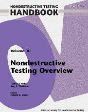 ASNT-0140-2012 Nondestructive Testing Handbook, Third Edition: Volume 10, Overview