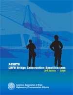 AASHTO-LRFDCONS-3-M LRFD Bridge Construction Specifications, 3rd Edition, with 2010, 2011, 2012, 2014, and 2015 Interim Revisions