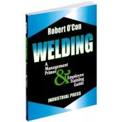 IP-31395 Welding: A Management Primer and Employee Training Guide