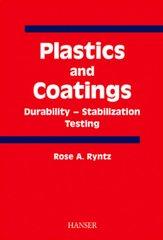 PLASTICS-02905 2001 Plastics and Coatings: Durability, Stabilization, Testing, (Hanser)