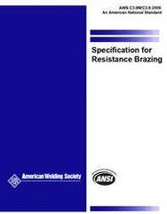 AWS- C3.9M/C3.9:2009 Specification for Resistance Brazing