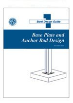AISC-801-06 Design Guide 1: Base Plate and Anchor Rod Design (Second Edition)