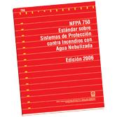 NFPA-750E(06): Estandar sobre Sistemas de Proteccion contra Incendios con Agua Nebulizada