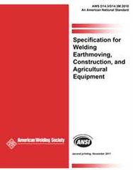 AWS- D14.3/D14.3M:2010 AMD1 Specification for Welding Earthmoving, Construction, and Agricultural Equipment