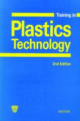 PLASTICS-02936 2000 Training in Plastics Technology, 2nd Edition, (Hanser)