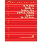 NFPA-1402(12): Guide to Building Fire Service Training Centers