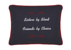 Item # P312 Sisters by blood. Friends by choice.