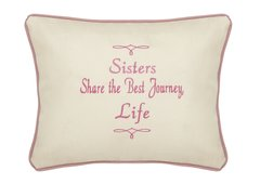 Item # P736 Sisters share the best journey life.