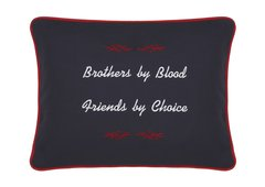Item # P311 Brothers by blood. Friends by choice.