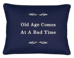 Item # P066 Old age comes at a bad time.