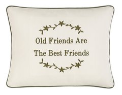 Item # P435 Old friends make the best friends.