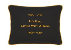 Item # P189 I'ts hell living with a King.
