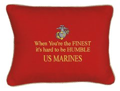 Item # P021   When you're the finest it's hard to be humble US Marines.