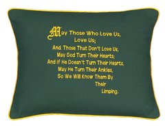 Item # P046   May those who love us, love us & those that don't love us, may God turn their hearts.