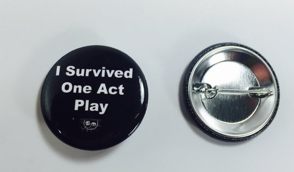 Live Life Dramatically Apparel By Ludlam Dramatics: I Survived One Act Play - Button 10 Pack