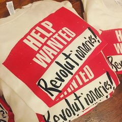 Help Wanted Revolutionaries T shirt (Adult Sizes)