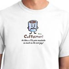 Coffeeman! He Likes a 70's Porn Mustache as Much as the Next Guy!, unisex t-shirt