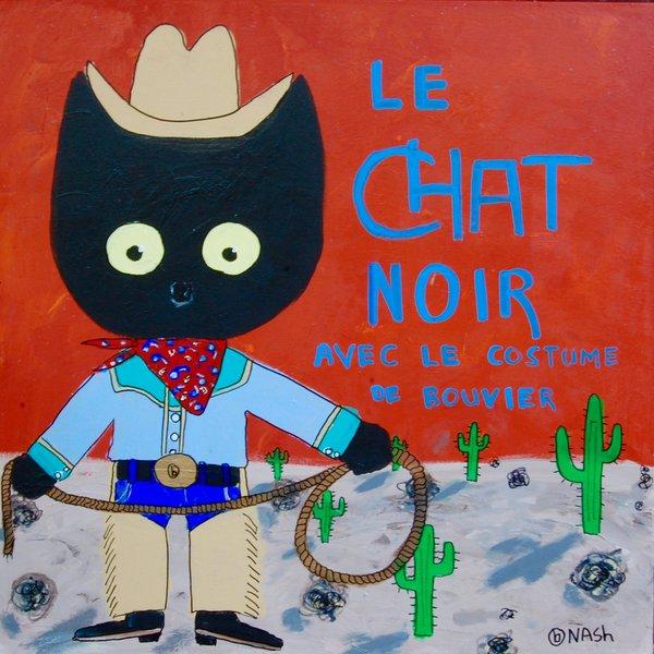 Le Chat Noir -- Cowboy. 36 x 36