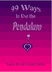 99 Ways to Use the Pendulum