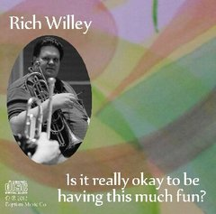 Rich Willey: Is it really okay to be having this much fun?