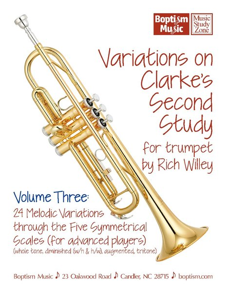 Variations on Clarke's Second Study Volume Three for trumpet by Rich Willey Two-Fer