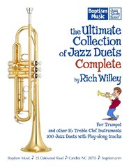 The Ultimate Collection of Jazz Duets Complete by Rich Willey: Two-Fer