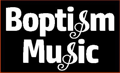 Boptism Music