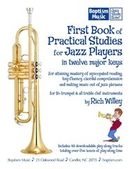 First Book of Practical Studies for Jazz Players in twelve major keys, by Rich Willey