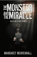 THE MONSTER AND THE MIRACLE