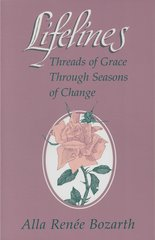 Lifelines: Threads of Grace Through Seasons of Change