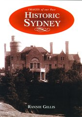 Historic Sydney — Images of Our Past